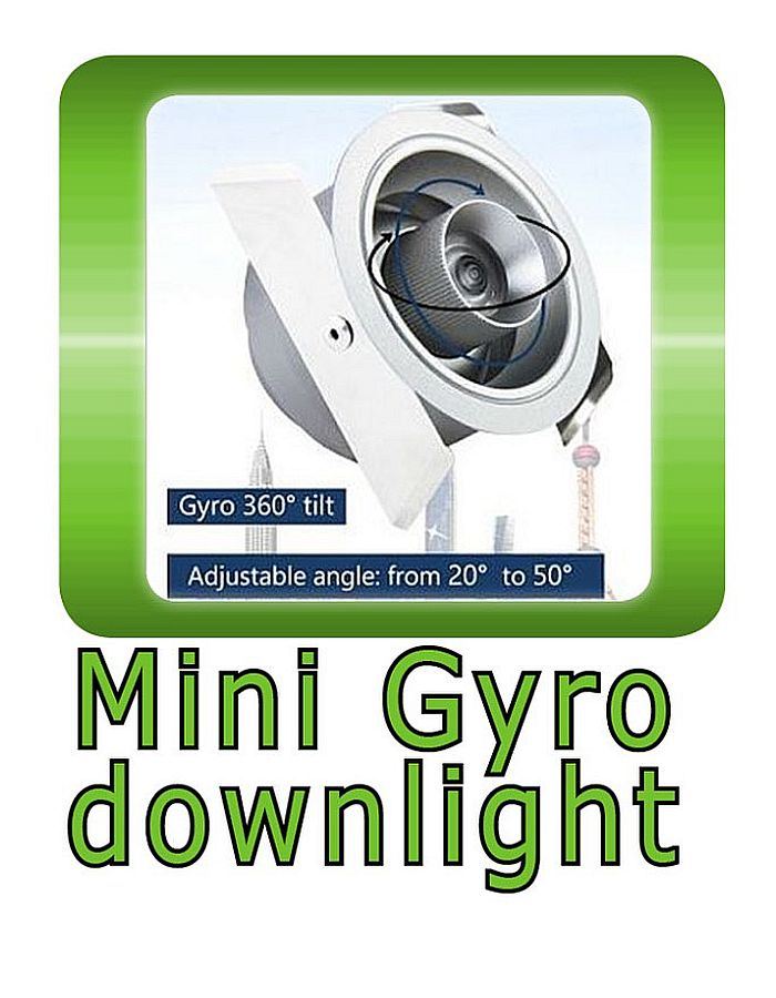 Mini Gyro downlight 360° rotatable and 20°~50° adjustable beamangle